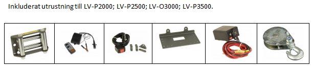 Inkluderat LV-P2000-2500-LV-O3000-LV-P3500